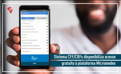 Sistema CFF/CRFs disponibiliza acesso gratuito à plataforma Micromedex